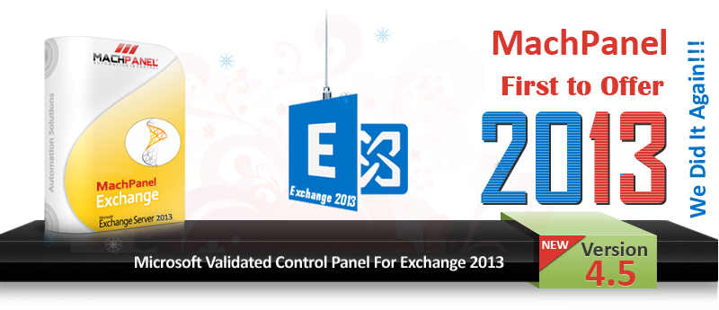 MachPanel - Microsoft Validated Control Panel Exchange 2013